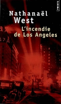 L'incendie de Los Angeles par Nathanaël West