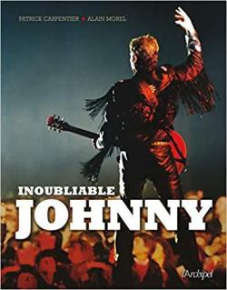 Inoubliable Johnny par Alain Morel