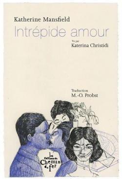 Intrépide amour de Katherine Mansfield CVT_Intrepide-amour_3111