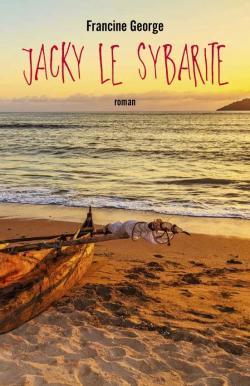 JACKY le SYBARITE - Francine George