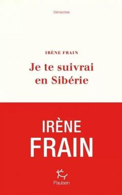 Je te suivrai en Sibérie par Frain