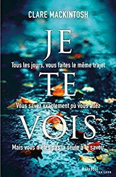 Je te vois par Clare Mackintosh
