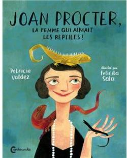 Joan Procter, la femme qui aimait les reptiles par Valdez