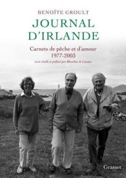 Journal d'Irlande : Carnets de pêche et d'amour par Groult