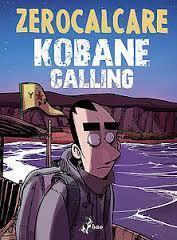 Kobane Calling par Zerocalcare