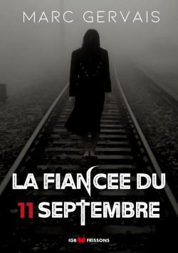 La Fiancée du 11 Septembre par Gervais