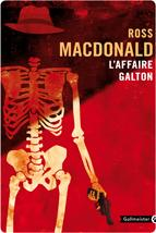 L'affaire Galton par John Ross MacDonald