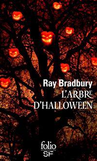 L Arbre D Halloween Ray Bradbury Babelio