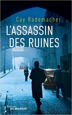 L'Assassin des Ruines T1/3 par Rademacher