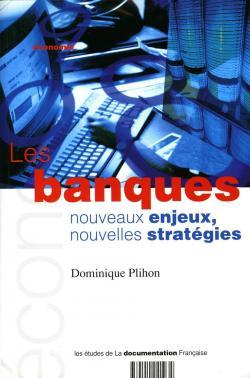 Les banques par Dominique Plihon