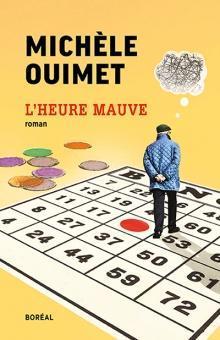 L'Heure mauve - Michèle Ouimet 2017