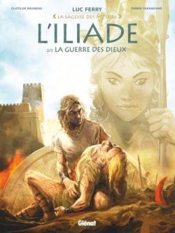 L'Iliade, tome 2 : La guerre des dieux par Ferry+Poli+Bruneau