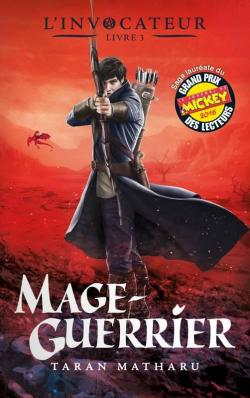 L'Invocateur, tome 3 : Mage-Guerrier par Matharu