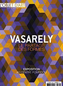 L\'Objet d\'Art - HS, n°134 : Victor Vasarely, le partage des formes par  L\'Objet d\'Art