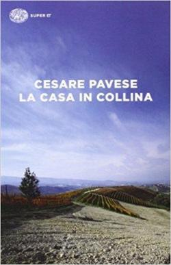 La Casa in Collina par Cesare Pavese