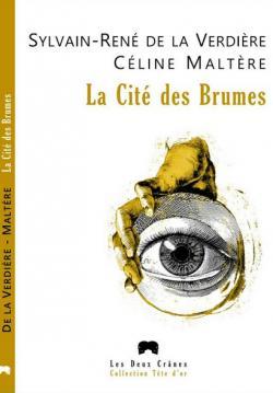 La Cite des Brumes par Sylvain-René de La Verdière