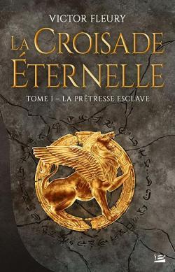 LECTURE COMMUNE DE JUIN 2019 CVT_La-Croisade-eternelle-T1--La-Pretresse-esclave_4568