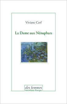 La Dame aux Nénuphars par Viviane Cerf