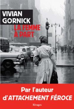 La femme à part par Gornick