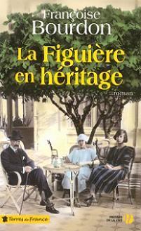La Figuière en héritage par Françoise Bourdon