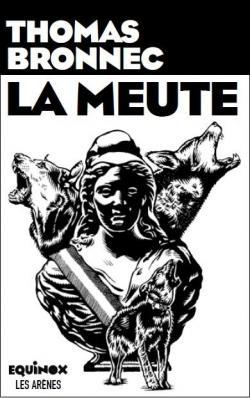 La Meute par Bronnec