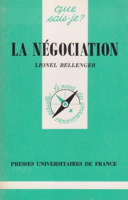 La négociation par Lionel Bellenger