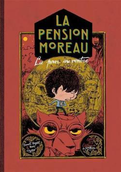 La pension Moreau, tome 2 : La peur au ventre par Broyart