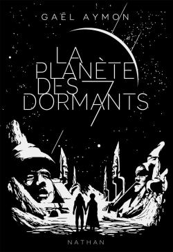 La planète des 7 dormants par Aymon