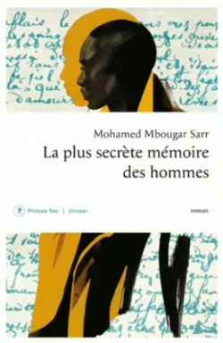 La plus secrète mémoire des hommes par Mbougar Sarr