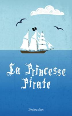 La Princesse Pirate par Mori