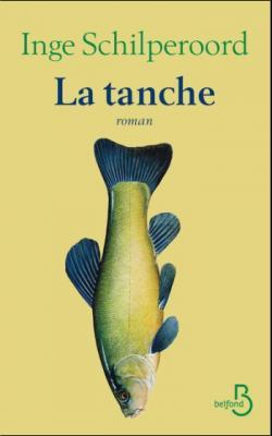 La Tanche par Inge Schilperoord