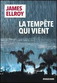 La tempête qui vient par Ellroy