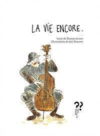 La Vie Encore par Thomas Scotto
