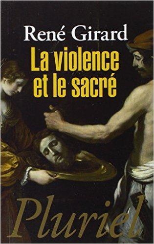 """Résultat de recherche d'images pour """"la violence et le sacré"""""""