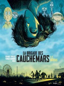La Brigade Des Cauchemars Tome 2 Nicolas Babelio