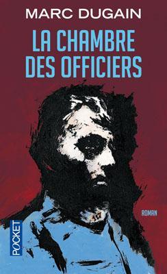 La chambre des officiers marc dugain babelio - La chambre des officiers livre ...