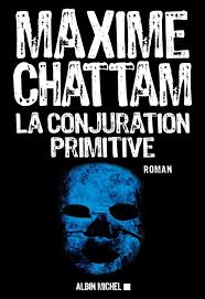 La conjuration primitive par Chattam