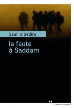 """Résultat de recherche d'images pour """"la faute à  Saddam"""""""