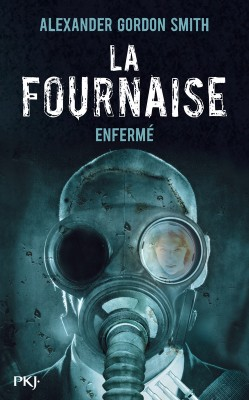 La fournaise, tome 1 : Enfermé par Smith