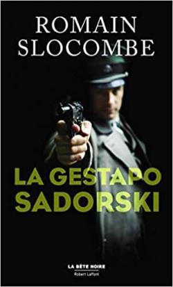 La gestapo Sadorski par Slocombe
