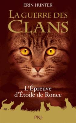 La Guerre Des Clans Hors Serie L Epreuve D Etoile De Ronce Babelio