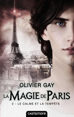 La magie de Paris (2) : Le calme et la tempête