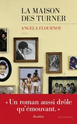 La maison des Turner - Angela Flournoy (2017)