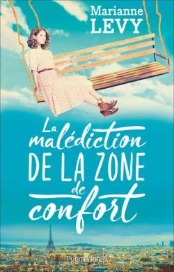 La malédiction de la zone de confort par Marianne Levy