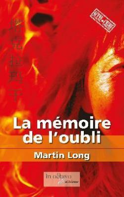 La mémoire de l'oubli par Long