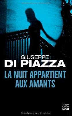 La nuit appartient aux amants par Di Piazza