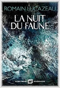 La Nuit du faune par Lucazeau