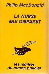 La nurse qui disparut par Philip MacDonald
