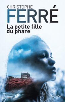 La petite fille du phare par Christophe Ferré