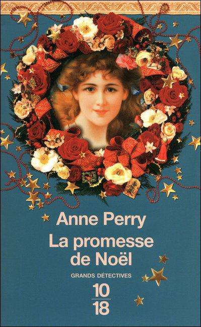 La Promesse De Noel.La Promesse De Noël Anne Perry Babelio